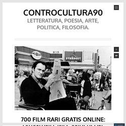 700 film rari gratis online: Tarantino, Wes Anderson, Nolan, George Lucas.