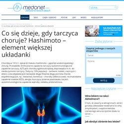 Co się dzieje, gdy tarczyca choruje? Hashimoto – element większej układanki