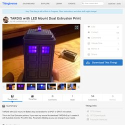 TARDIS with LED Mount Dual Extrusion Print by cdb