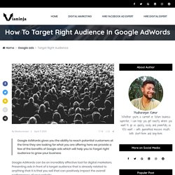 How To Target Right Audience In Google AdWords