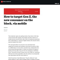 How to target Gen Z, the new consumer on the block, via mobile