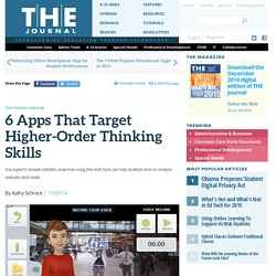 6 Apps That Target Higher-Order Thinking Skills