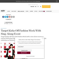 Target Kicks Off Fashion Week With Sing-Along Event