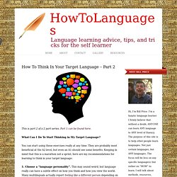 How To Think In Your Target Language – Part 2