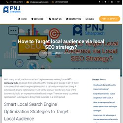 How to Target local audience via local SEO strategy?