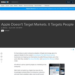 Apple Doesn't Target Markets. It Targets People