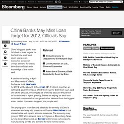 China Banks May Miss Loan Target for 2012, Officials Say