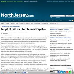 Target of raid sues Fort Lee and its police - Crime and Courts