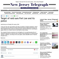 Target of raid sues Fort Lee and its police - New Jersey Telegraph