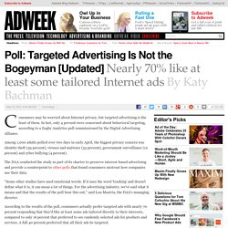 Targeted Internet Advertising Isn't Feared by Consumers