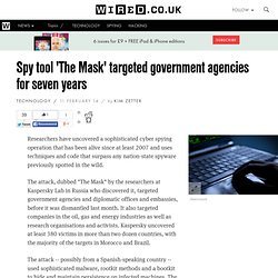 Spy tool 'The Mask' targeted government agencies for seven years