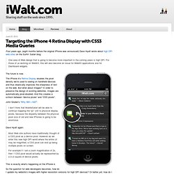 Targeting the iPhone 4 Retina Display with CSS3 Media Queries - WaltPad
