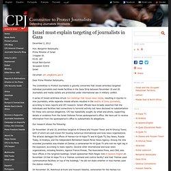 Israel must explain targeting of journalists in Gaza