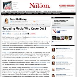 Targeting Media Who Cover OWS
