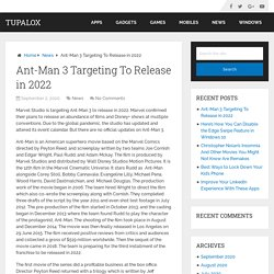 Ant-Man 3 Targeting To Release in 2022 – Tupalox