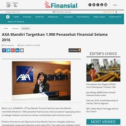 AXA Mandiri Targetkan 1.900 Penasehat Finansial Selama 2016