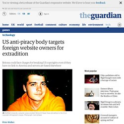 US anti-piracy body targets foreign website owners for extradition