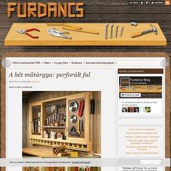 A hét műtárgya: perforált fal - Furdancs Blog