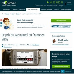 Le tarif du gaz naturel en France en 2016