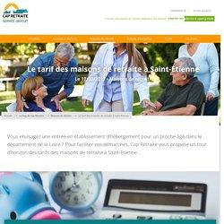 Le tarif des maisons de retraite à Saint-Etienne