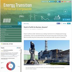 Feed-in Tariffs For Nuclear, Anyone? – German Energy Transition