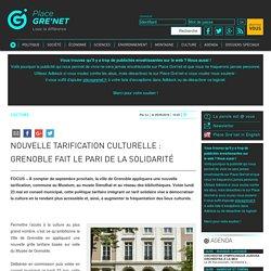 Nouvelle tarification culturelle : Grenoble parie sur la solidarité