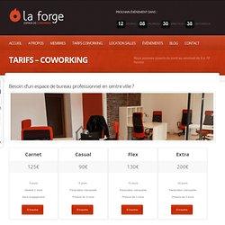 Tarifs - Coworking - La Forge Coworking