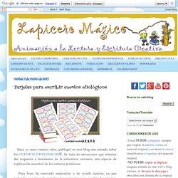 LAPICERO MÁGICO: Tarjetas para escribir cuentos etiológicos