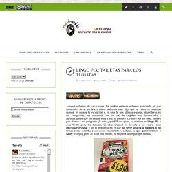 LINGO PIX: TARJETAS PARA LOS TURISTAS