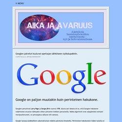 Google ja sen tarjoamat palvelut opetuskäytössä.