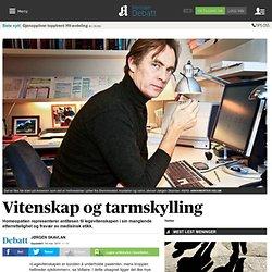 Vitenskap og tarmskylling - Meninger - Debatt - Aftenposten.no