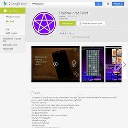 Pojďme hrát Tarot - Aplikace pro Android ve službě Google Play