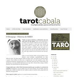 TAROTCABALA: O Desapego - Palavras de OSHO