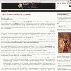 Tarots : le mythe de l'origine égyptienne « Magie