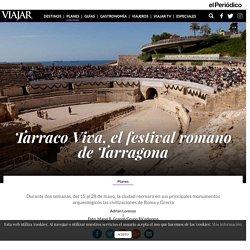 Tarraco Viva, el festival romano de Tarragona