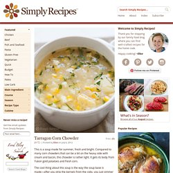 Tarragon Corn Chowder Recipe