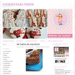 MI TARTA DE GALLETAS – COOKIES PARA TODOS