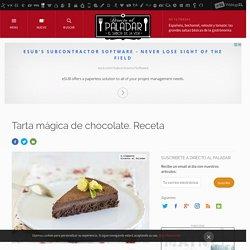 Tarta mágica de chocolate. Receta