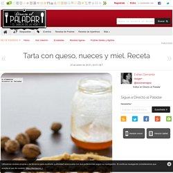 Directo al Paladar - Tarta con queso, nueces y miel. Receta
