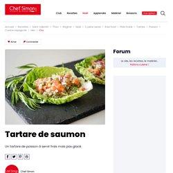 Tartare de saumon à l'estragon sur feuille de sucrine - Recette par Chef Simon