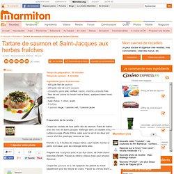 Tartare de saumon et Saint-Jacques aux herbes fraîches : Recette de Tartare de saumon et Saint-Jacques aux herbes fraîches