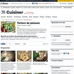 Tartare de poisson - Recette de tartare de poisson