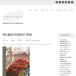 Tarte abricot pistaches d'E. Kayser