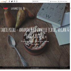 Tarte Poire - amande à la vanille (crue, vegan & sans gluten)