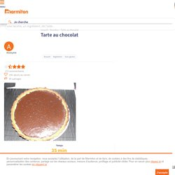 Tarte au chocolat : Recette de Tarte au chocolat