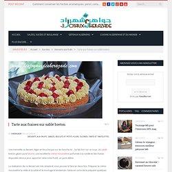 Tarte aux fraises sur sablé breton - Les Joyaux de Sherazade