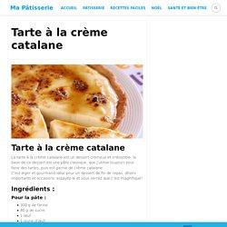 Tarte à la crème catalane