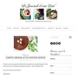 TARTE CHOCOLAT ET PATATE DOUCE – Le Journal d'une Diet'