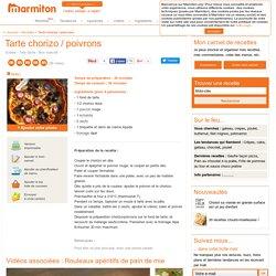 Tarte chorizo / poivrons : Recette de Tarte chorizo / poivrons