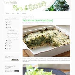 Les petits plats de Rose: Tarte chou, aux légumes d'hiver [vegan]